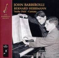 Moby Dick Cantata: Barbirolli / Nyp