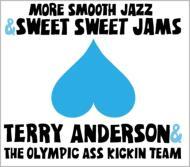 More Smooth Jazz & Sweet Sweet Jams