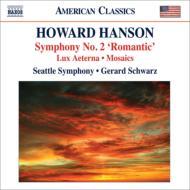 交響曲第2番『ロマンティック』、永遠の光、モザイク シュウォーツ&シアトル交響楽団