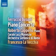 ピアノ協奏曲 カッペッロ、ラ・ヴェッキア&ローマ交響楽団、ルカ・マレンツィオ合唱団