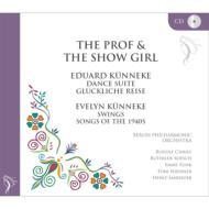 舞踏組曲、『幸福な旅』序曲、他 キュネケ&ベルリン・フィル、他