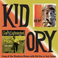 Songs Of The Wanderer & Dance With Kid Ory Or