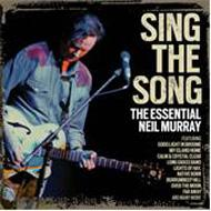 Sing The Song: The Essential Neil Murray
