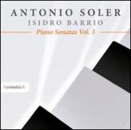 Keyboard Sonatas Vol.3: Barrio(P)