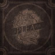 Life & Death Of A Plea For Purging