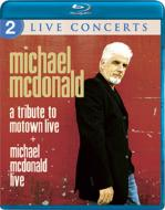 Tribute To Motown Live / Michael Mcdonald Live