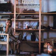 D.o.a.The Third And Final Report Of Throbbing