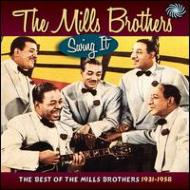 Swing It -The Best Of The Mills Brothers 1931-1958