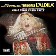 E Tu Vivrai Nel Terrore...L'aldila': Composed By Fabio Frizzi