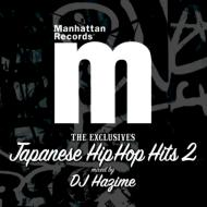Manhattan Records The Exclusives JAPANESE HIP HOP HITS Vol.2