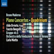 ピアノ協奏曲、クワドリヴィウム、他 オルヴィエート、ボンジェッリ、ミオット&アレーナ・ディ・ヴェローナ管、他