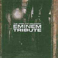 World's Greatest Tribute To Eminem