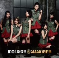 ローチケHMVアイドリング!/Mamore! (+brd)(Ltd)(B)