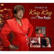Best Of Kay Kay & The Rays