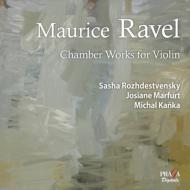 ラヴェル(1875-1937)/Chamber Works With Violin: S.rozhdestvensky(Vn) Marfurt(P) Kanka(Vc) (Hyb)