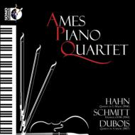 Piano Quartet, 3, : Ames Piano Quartet +dubois, Schmitt