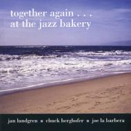 Together Again...at The Jazz Bakery