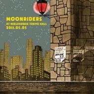 """moonriders LIVE at MIELPARQUE TOKYO HALL 2011.05.05 """"火の玉ボーイコンサート"""""""
