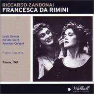 『フランチェスカ・ダ・リミニ』全曲 カプアーナ&トリエステ・ヴェルディ歌劇場、ジェンチェル、チオーニ、他(1961 モノラル)(2CD)