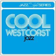 ローチケHMVVarious/Style Series: Cool Jazz & Westcoast Jazz