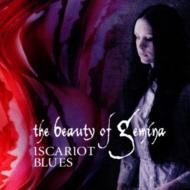 Beauty Of Gemina/Iscariot Blues
