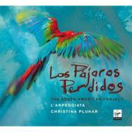 『迷子の小鳥たち〜南米の音楽』 プルハール&ラルペッジャータ、ジャルスキー、他(ブック仕様装丁限定盤)