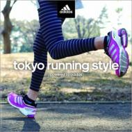 ローチケHMVVarious/Tokyo Running Style Powered By Adidas (+book)