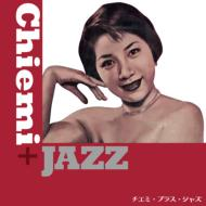 Chiemi +Jazz
