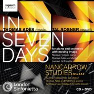アデス:『イン・セヴン・デイズ』、ナンカロウ(アデス編):習作第6番、第7番 ホッジス、アデス&ロンドン・シンフォニエッタ(+DVD)