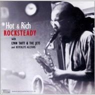 Hot & Rich -Rock Sterady (Jazz Into Rock Steady & Reggae)