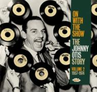 On With The Show -The Johnny Otis Story Vol 2