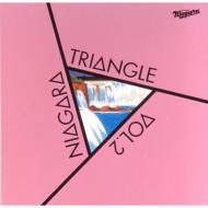 NIAGARA TRIANGLE Vol.2 : 30th Anniversary Edition