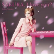 SAKURA, I love you?