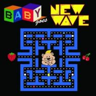 Childrens (子供向け)/Baby Goes New Wave