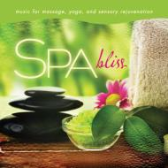 Spa: Bliss Music For Massage