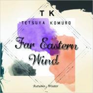 Far Eastern Wind AutumnとWinter