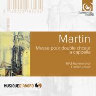 マルタン:無伴奏二重合唱のためのミサ、アリエルの5つの歌、メシアン:5つのルシャン、ああ聖餐よ ロイス&RIAS室内合唱団