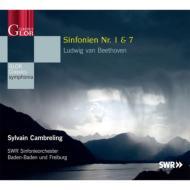 Symphonies Nos.1,  7 : Cambreling  /  SWR Symphony Orchestra