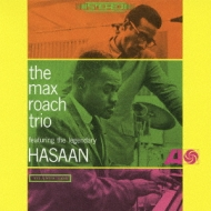 Max Roach Trio.Featuring The Legendary Hasaan Ibn Ali