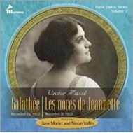 Galathee, Les Noces De Jeannette: Archainbaud / Halet / Paris Opera Comique Gresse Vallin