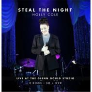 Steal The Night: Live At The The Glenn Gould Studio