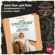 クラリネット協奏曲第1番、第2番、小協奏曲、五重奏曲(弦楽伴奏版) ザビーネ・マイヤー、ブロムシュテット&シュターツカペレ・ドレスデン、他