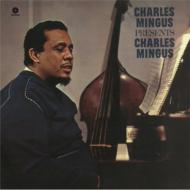 Presents Charles Mingus (180グラム重量盤)