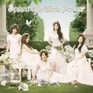 Speed Up / Girls Power (CD+DVD)[First Limited Edition B]