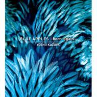 BLUE APPLES�`born-again (2DVD+CD)�y���S���Y����Ձz