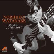 渡辺範彦: Recitals 1976 & 1987