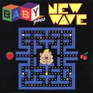 Various/Baby Goes New Wave