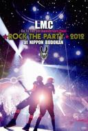 Rock the PARTY 2012 at NIPPON BUDOKAN