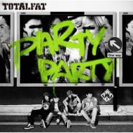 PARTY PARTY (+DVD)[First Press Limited Edition]