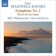 交響曲第1番、『ラスベガスのメイヴィス』 マクスウェル・デイヴィス&BBCフィル